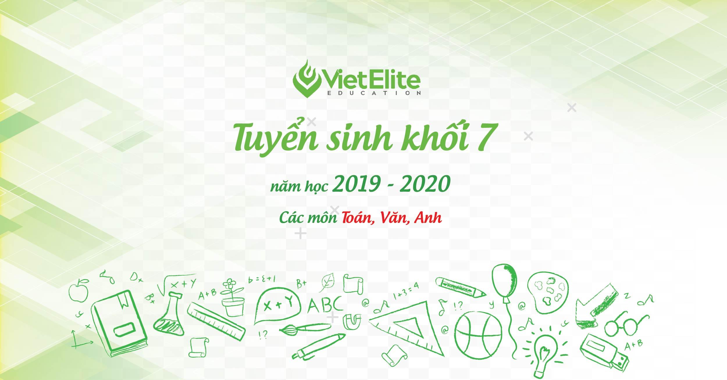 Tuyển sinh khôi 7 năm học 2019 - 2020