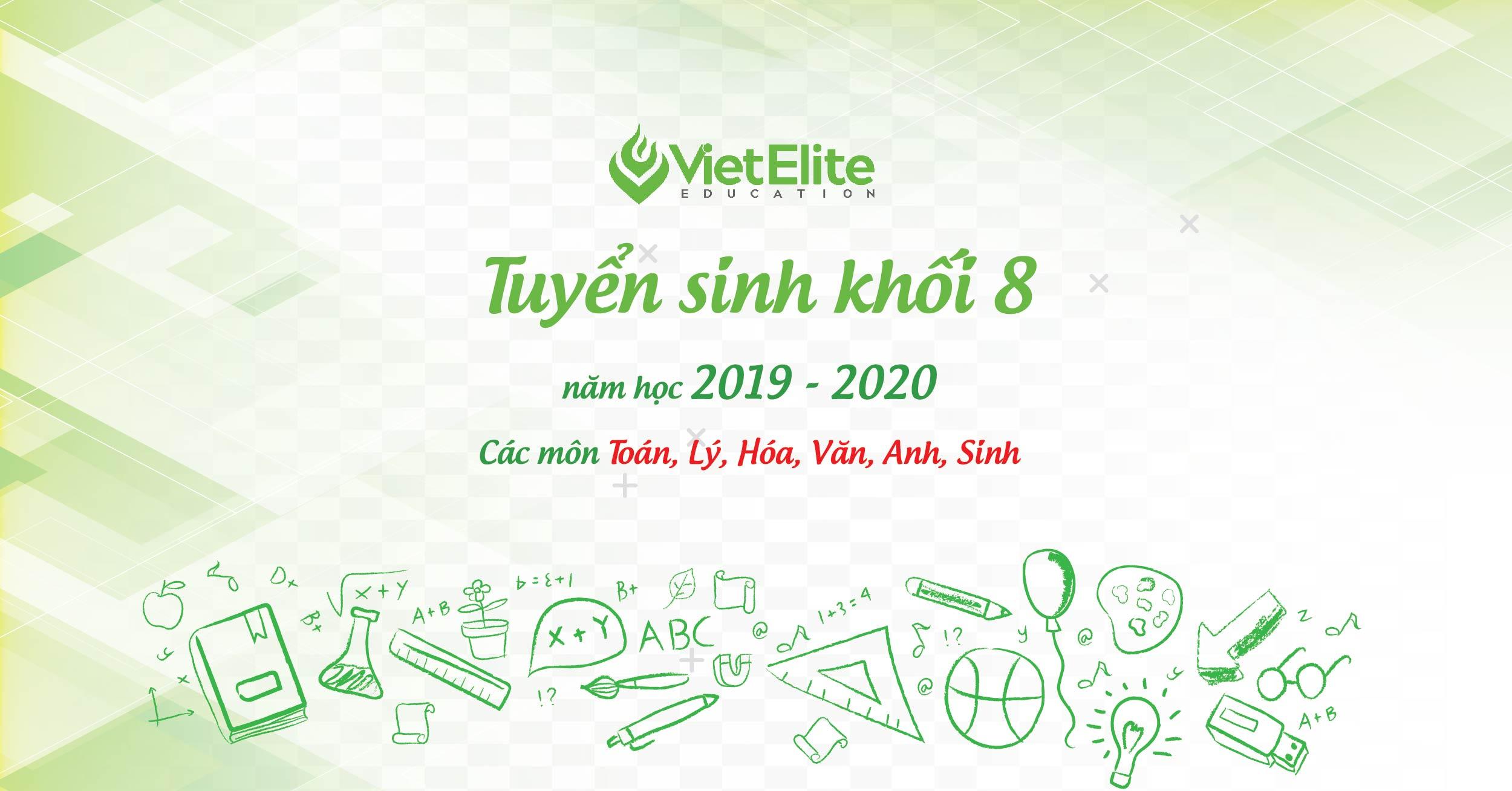 Tuyển sinh khôi 8 năm học 2019 - 2020